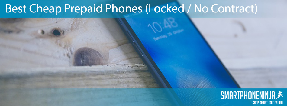 best-cheap-prepaid-phones-locked-no-contract
