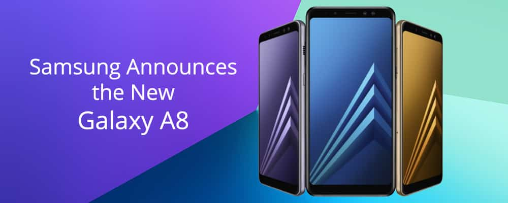 Samsung Announces the New Galaxy A8